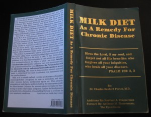 Milk Diet As A Remedy For Chronic Disease by Charles Sanford Porter, M.D